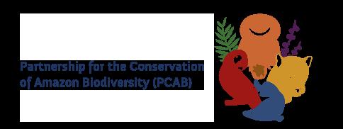 Partnership for the Conservation of Amazon Biodiversity PCAB